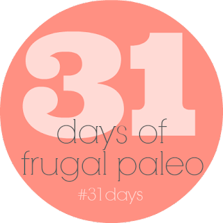 31 Days of Frugal Paleo via @labride