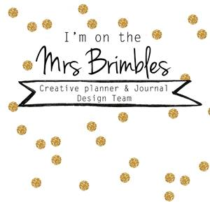 "I'm a ""Mrs. Brimbles Creative Planner and Journal"" Design Team Member"
