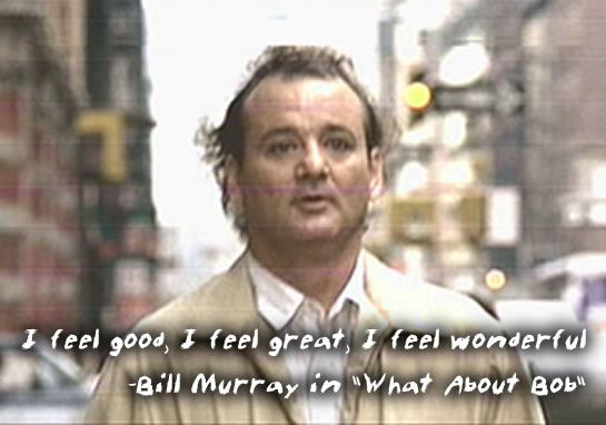 bill_murray_what_about_bob_i_feel_good.jpg