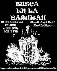BUSCA EN LA BASURA!!! Rock'n' Roll Radio Show PODCAST