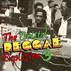 VA - The Bristol Reggae Explosion 3. The 80s. Part 2 (2012)