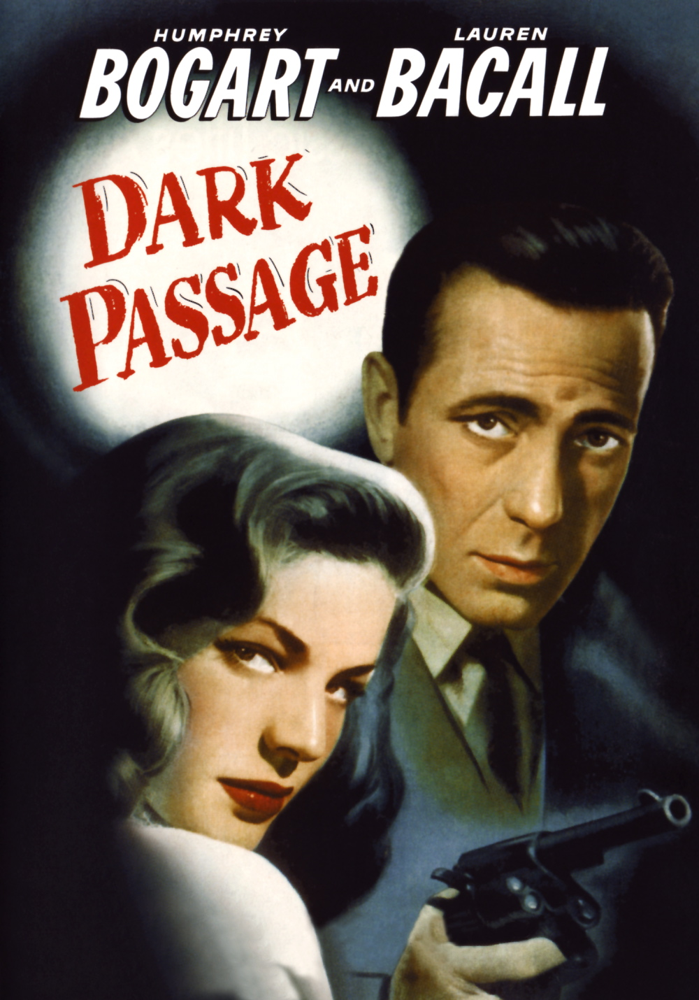 Dark Passage Movie Let the Show be...