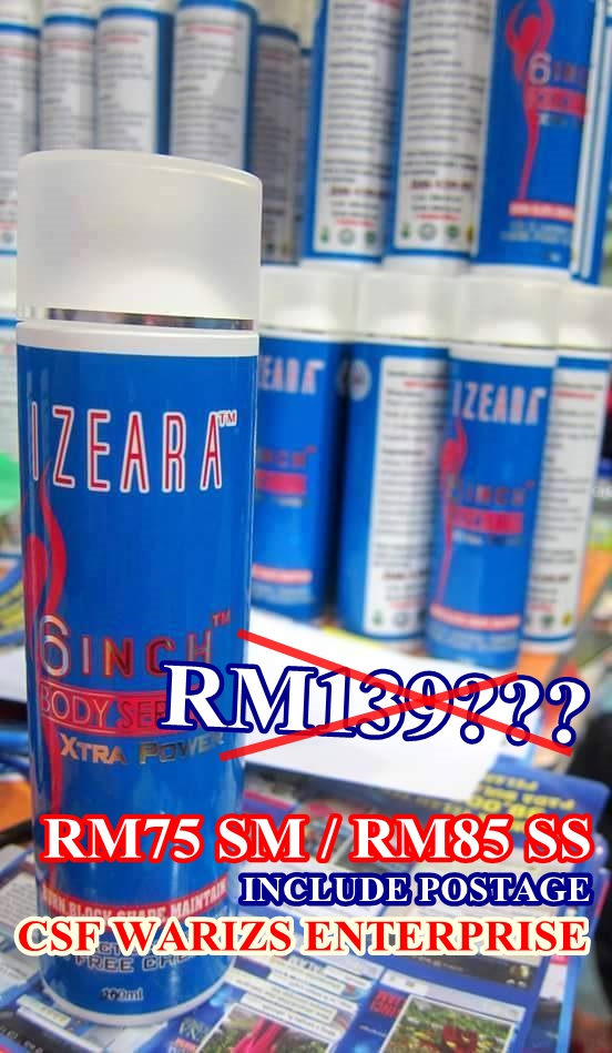 IZEARA 6 INCH BODY SERUM XTRA POWER 100% ORIGINAL