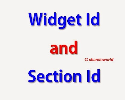How to Find Widget and Section Id in Blogger