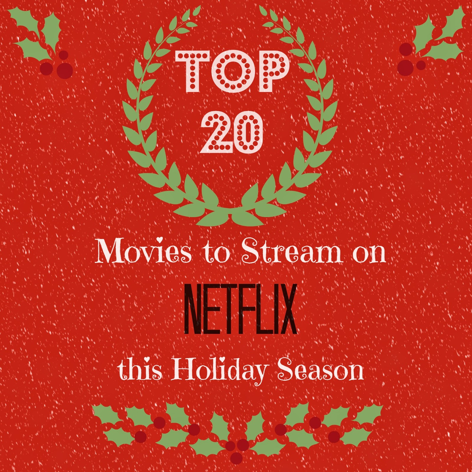 Whimsy & Wise Events: Top 20 Movies To Stream on Netflix This ...