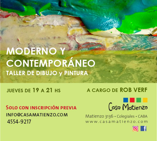 MODERNO Y CONTEMPORÁNEO. Taller de Dibujo y pintura a cargo de Robert Verf