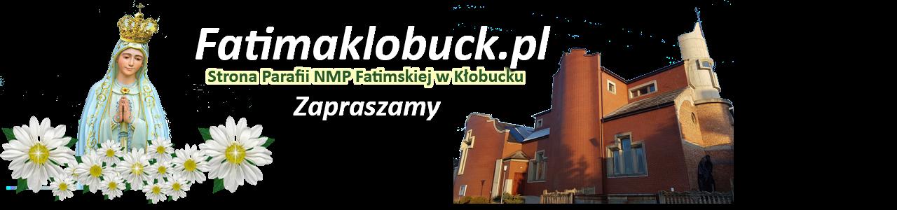 Parafia NMP Fatimskiej Kłobuck