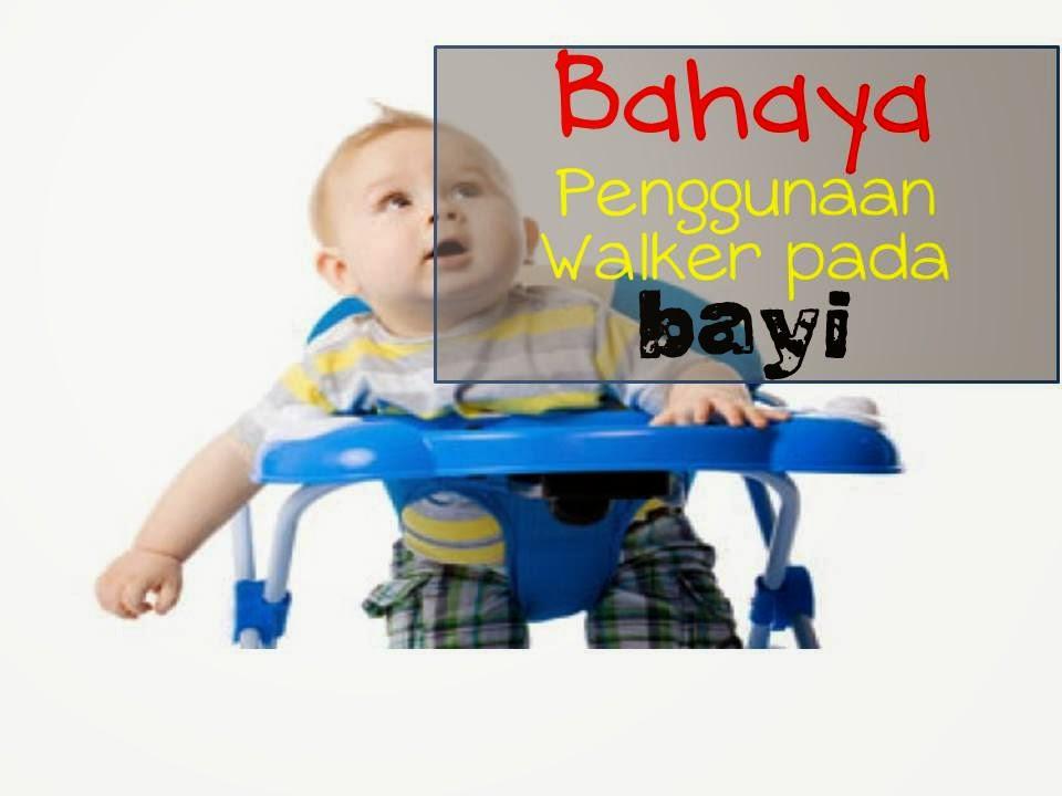 bahaya penggunaan walker pada bayi