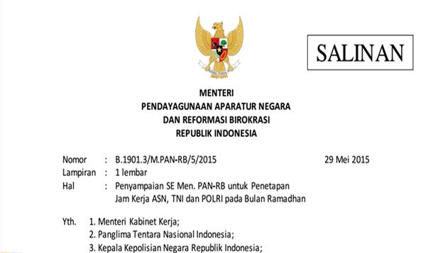 Surat Edaran MENPANRB No. 4 Tahun 2015 Tentang Penetapan Jam Kerja ASN, TNI dan POLRI pada Bulan Ramadhan