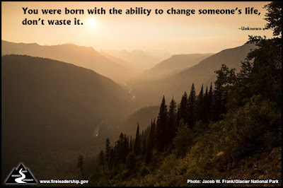 You were born with the ability to change someone's life, don't waste it. –Unknown