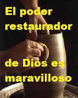 El poder restaurador de Dios
