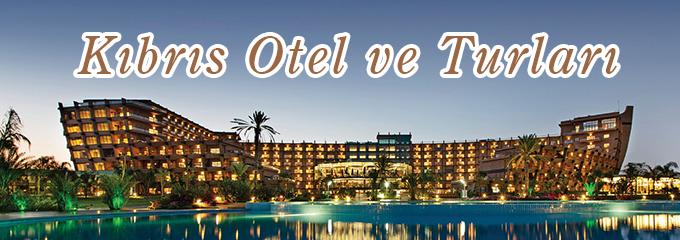 kıbrıs otel