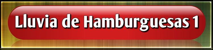 Lluvia de Hamburguesas 1 y 2 (720) Dual Latino [MG]