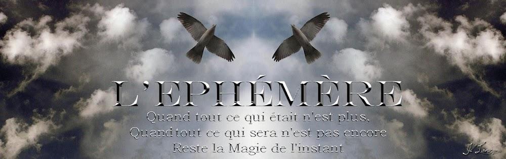 l'Ephémère