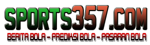 Sports357 - Prediksi Bola dan Bursa Pasaran Taruhan Bola Hari ini