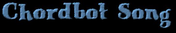 chordbot song