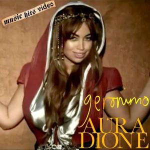 Aura dione geronimo with lyrics