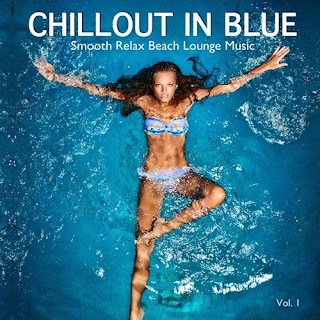 Chillout In Blue (Smooth Relax Beach Lounge Music) (2012)
