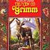 Truyện cổ Grimm toàn tập - Jacob Grimm & Wilhelm Grimm