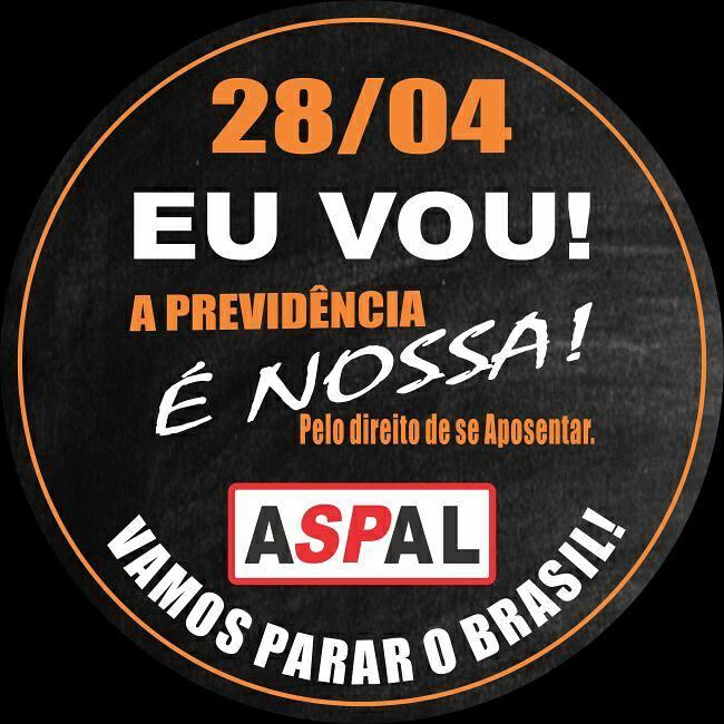 DIA 28 DE ABRIL O BRASIL VAI PARAR