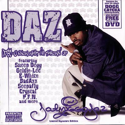 Daz Dillinger – DPGC: U Know What I'm Throwin' Up (CD) (2003) (FLAC + 320 kbps)