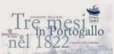 Presentazione di <br>TRE MESI IN PORTOGALLO NEL 1822
