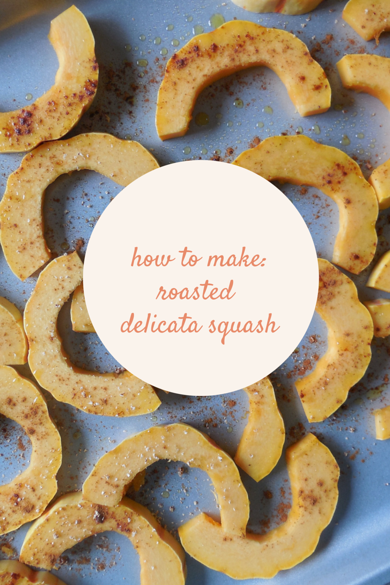 How to Make Roasted Delicata Squash!
