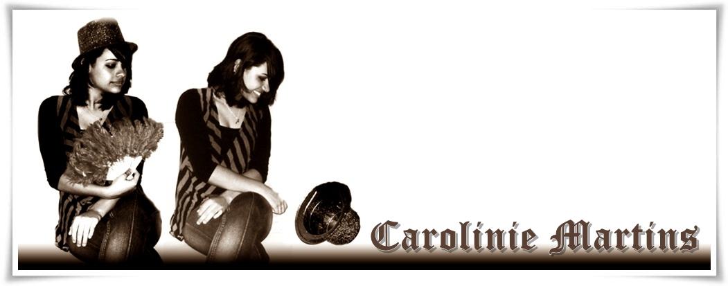 Carolinie Martins