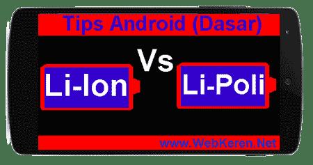 Spesifikasi dan Perbedaan Baterai Lithium Ion dengan Lithium Polymer