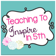 http://teachingtoinspirein5th.blogspot.com/