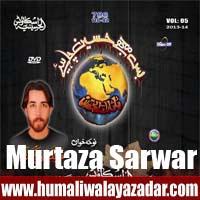 http://ishqehaider.blogspot.com/2013/11/murtaza-sarwar-nohay-2014.html