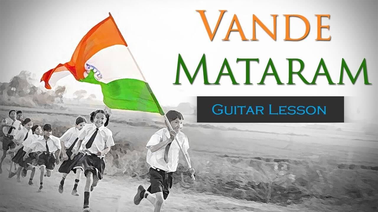 Vande Mataram Chords Tabs National Song Of India Thedeepak