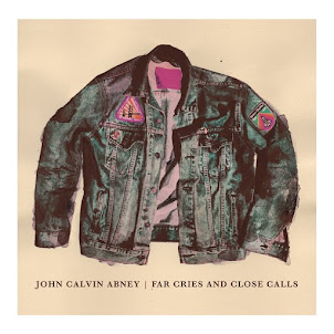 John Calvin Abney -Far Cries and Close Calls-2016-