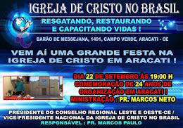 FESTA DE 24 ANOS DA IGREJA DE CRISTO EM ARACATI