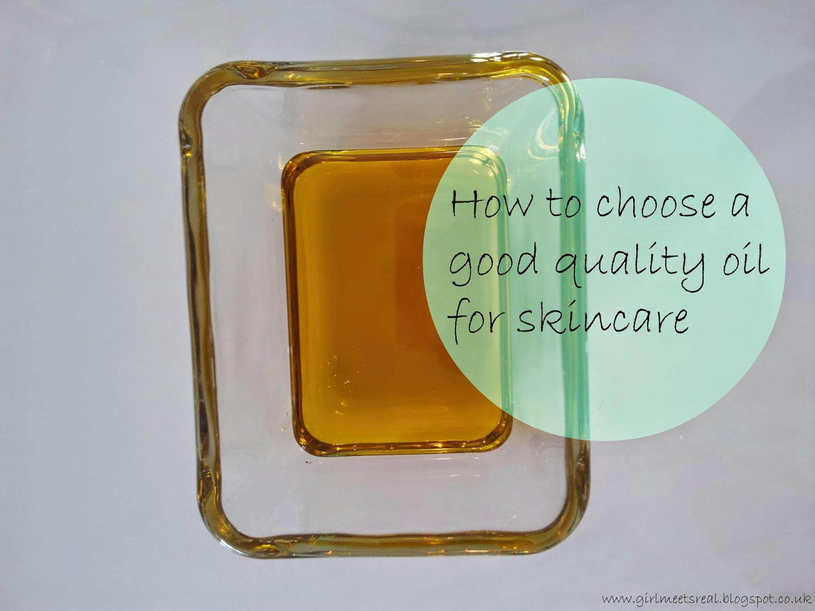 How to choose a good quality oil for skincare