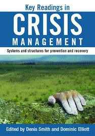 http://www.amazon.com/Key-Readings-Crisis-Management-Structures/dp/0415315212