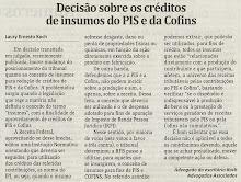 Decisão sobre crédito de insumos de PIS e COFINS