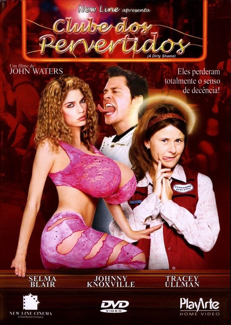 Clube dos Pervertidos – Dublado (2004)
