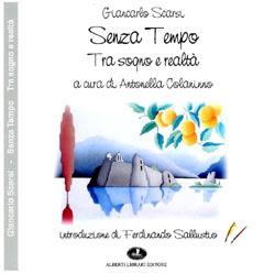 SENZA TEMPO TRA SOGNO E REALTA'  a cura di Antonella Colaninno ISBN: 978 88 7245 265