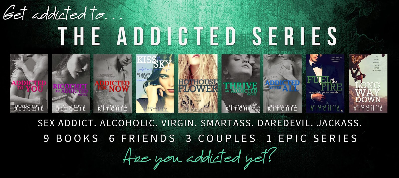 Addicted Series