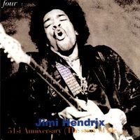 Jimi Hendrix - 51st Anniversary: The Story Of Life - Volume 4