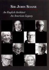 """Carátula del DVD: """"Sir John Soane: Arquitecto inglés, legado americano"""""""