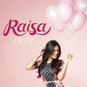 Raisa - Bye Bye