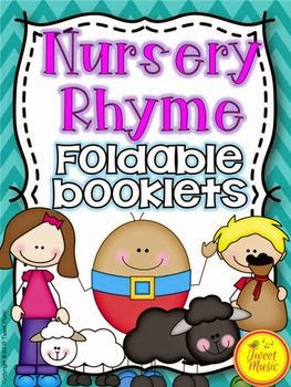 http://www.teacherspayteachers.com/Product/NURSERY-RHYME-FOLDABLE-BOOKLETS-AND-POSTERS-890099