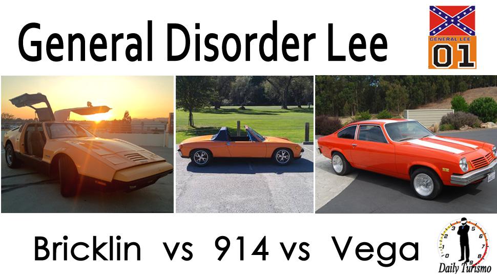 3For1: General Disorder Lee: Bricklin SV1 vs Porsche 914 vs Chevy Vega