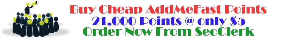 Buy Cheap Addmefast points