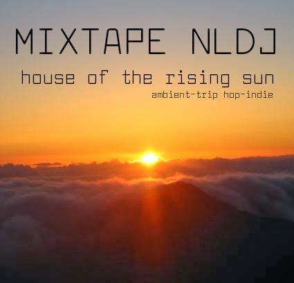 MIXTAPE NLDJ | House Of The Rising Sun