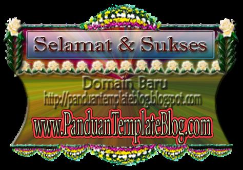 Mengganti Domain Panduan Template Blog Di Blogspot