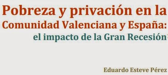 Pobreza y privación en la Comunidad Valenciana y España