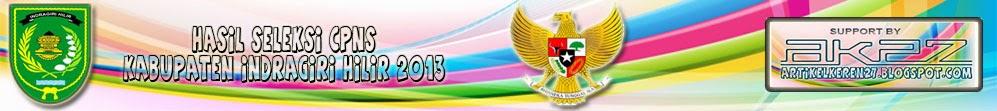 http://artikelkeren27.blogspot.com/2013/12/hasil-seleksi-cpns-kabupaten-indragiri.html